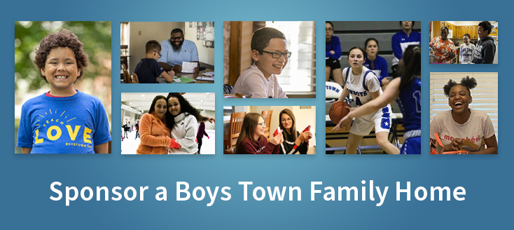 For as little as $20 a month, you can sponsor a Boys Town Family Home and make a real difference in the lives of at-risk youth.